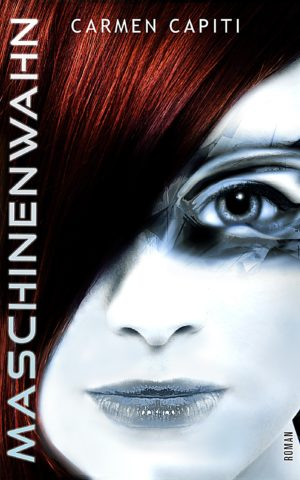 Cover: Maschinenwahn