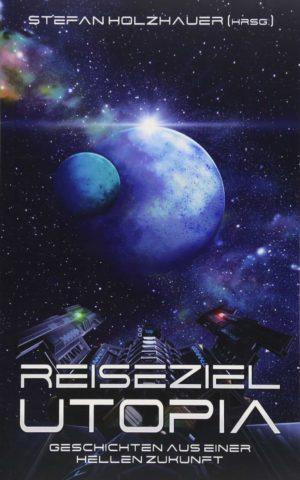Cover: Reiseziel Utopia