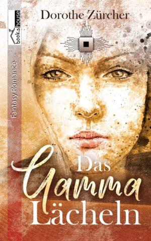 Cover: Das Gamma-Lächeln