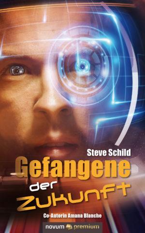 Cover: Gefangene der Zukunft