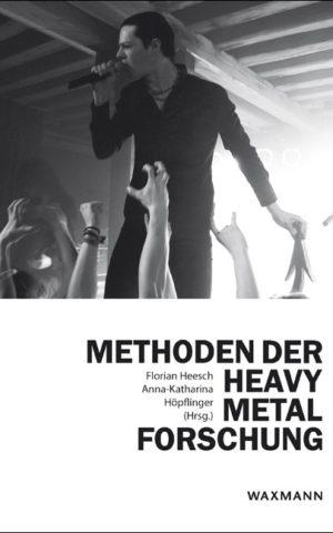 Cover: Methoden der Heavy Metal-Forschung