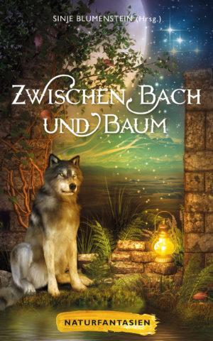 Cover: Zwischen Bach und Baum