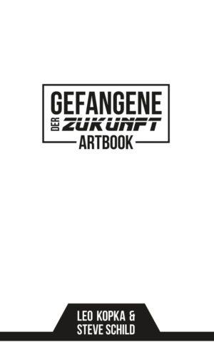 Cover: Gefangene der Zukunft, Artbook
