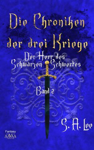 Cover: Die Chroniken der drei Kriege Bd. II