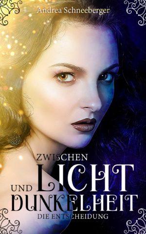 Cover: Zwischen Licht und Dunkelheit