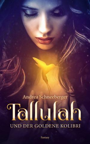 Cover: Tallulah und der goldene Kolibri