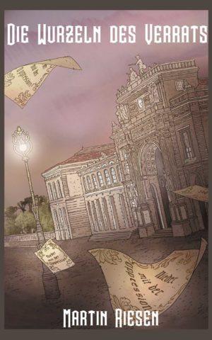 Cover: Die Wurzeln des Verrats