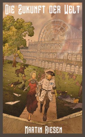 Cover: Die Zukunft der Welt