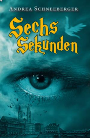 Cover: Sechs Sekunden