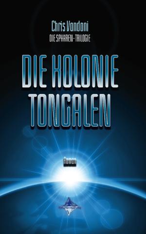 Cover: Die Kolonie Tongalen