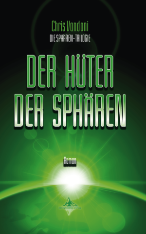 Cover: Der Hüter der Sphären