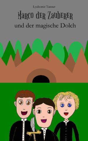 Cover: Marco der Zauberer und der magische Dolch