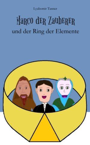 Cover: Marco der Zauberer und der Ring der Elemente