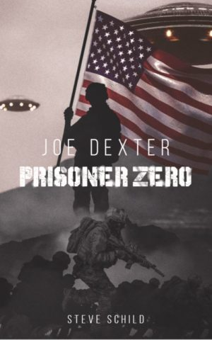 Cover: Joe Dexter – Prisoner Zero (US Patriot Edition)