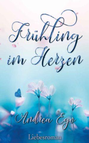 Cover: Frühling im Herzen