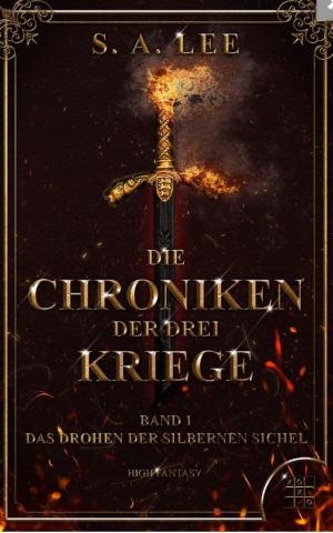 Cover: Die Chroniken der drei Kriege – NEUAUFLAGE