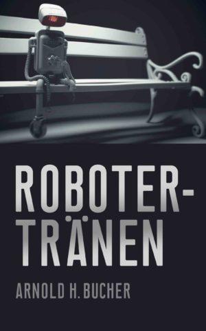 Cover: Robotertränen
