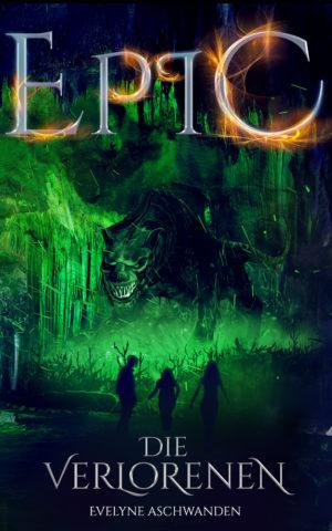 Cover: EPIC: Die Verlorenen