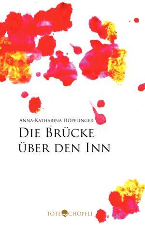 Cover: Die Brücke über den Inn