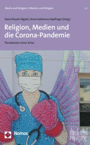 Cover: Religion, Medien und die Corona-Pandemie