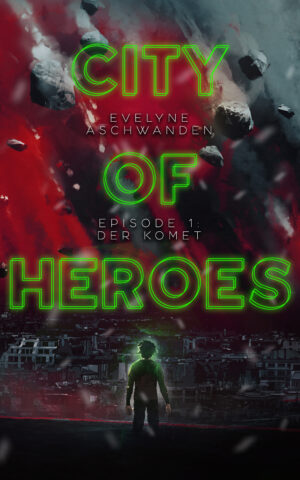 Cover: City of Heroes: Sammelband 1