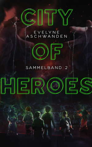 Cover: City of Heroes – Sammelband 2