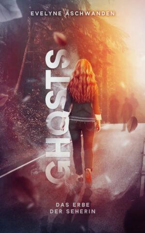 Cover: GHOSTS – Das Erbe der Seherin