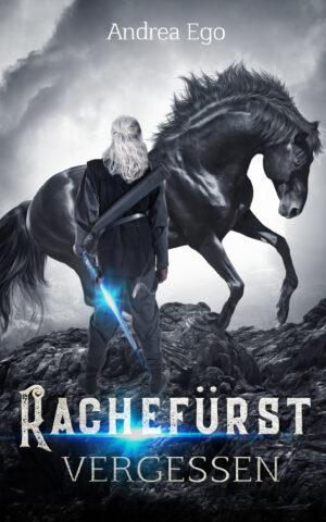 Cover: Rachefürst – verlassen
